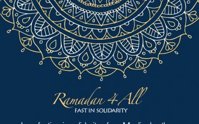 Ramadan 4 ALL – Fast in Solidarity!